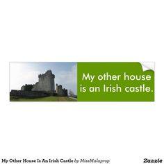 My Other House Is An Irish Castle Car Bumper Sticker