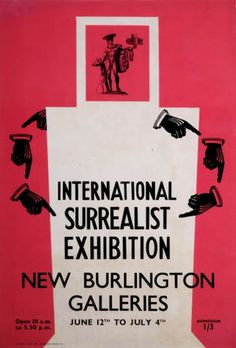 Poster by Max Ernst for the International Surrealist Exhibition at the New Burlington Galleries, London, 1936