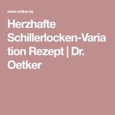 Herzhafte Schillerlocken-Variation Rezept   Dr. Oetker