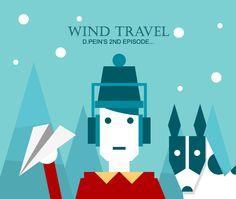 WIND TRAVEL by D.PEIN , via Behance