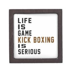 Life is game Kick Boxing is serious Premium Jewelry Box