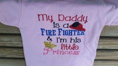 Check out My Daddy Is A Firefighter And I'm His Little Princess Applique Shirt on fabuellaboutique