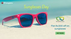 "It's ""Sunglasses Day"" - Great discount on sunglasses only at @Lenskart ‪#‎ecommerce‬ http://27c.in/Xq6HX @Ray-Ban"