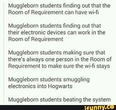 A Mugleborn being the one to write this from hogwarts on the wi fi
