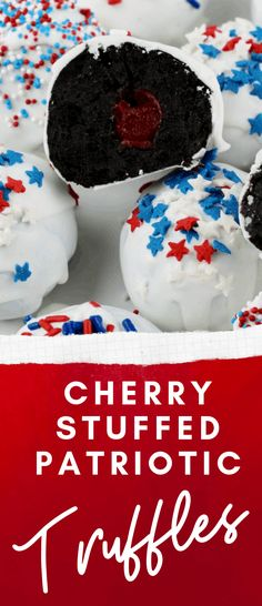 This Cherry Stuffed Oreos recipe is perfect for any patriotic holiday Call me red, white, and hungry! Oreo truffles are SUPER easy to make Patriotic Desserts, 4th Of July Desserts, Patriotic Recipe, Fourth Of July Food, Patriotic Party, Patriotic Crafts, July 4th, Candy Recipes, Holiday Recipes