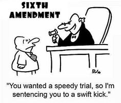 The right to a speedy trial throughout the sixth amendment.