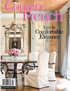 French Country Decorating Magazine Latest Feature In French - French country magazine