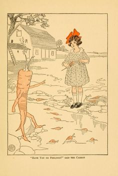 """Edwin John Prittie - """"Have you no feelings?"""" said the Carrot.The Mary Frances Story Book or, Adventures Among the Story People by Jane Eayre Fryer; illustrated by Edwin John Prittie Fairy Land, Fairy Tales, Vintage Art, Vintage World Maps, Story People, Mary Frances, Children's Book Illustration, Book Illustrations, Vintage Children"""