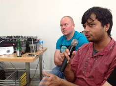 Q Session - Dhruv at the mike while Andrew looks puzzled (not unusual)