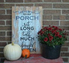 Welcome to our porch outdoor  painted sign handcrafted by Ment4You