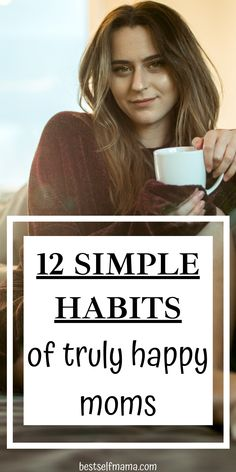 When it comes to how to be a happy mom, it is all about habits. Check out these 12 habits that are sure to help you enjoy motherhood much more. Being a happy mom is so important! These tips have helped me and I know they can help you too. Stay At Home Mom, Happy Mom, Mom Advice, Life Is Hard, Parenting, Things To Come, Live, Simple, Check