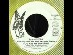 Duane Eddy w/ Deed & Friends - You Are My Sunshine (Mono Mix)