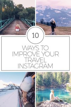 10 Ways to up your Travel Instagram Game