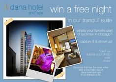 June Photo Contest @ dana hotel and spa chicago
