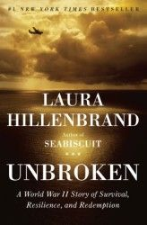 "Unbroken is the best book I have ever read....and I read a LOT!  Laura Hillenbrand beautifully tells the story of Louis Zamperini: from delinquent teenager to Olympic distance runner to WWII POW and his life once he returned from war.  An absolute ""must read."""