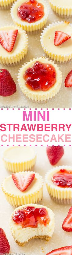 Mini Strawberry Cheesecake- super simple to make & perfect for a party!