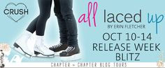 All Laced Up by Erin Fletcher Release Week Blitz    Hello Readers! Welcome to the Release Week Blitz for  All Laced Up by Erin Fletcher  presented by Entangled Teen Crush!  Swoon worthy hockey players? Sign. Me. Up.   Happy Book Birthday Erin!!      Everyone loves hockey superstar Pierce Miller. Everyone except Lia Bailey.  When the two are forced to teach a skating class to save the rink Lias not sure shell survive the pressure of Nationals and Pierces ego. Not only cant he remember her…
