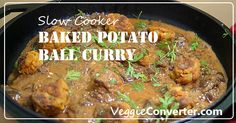 """CROCKPOT BAKED POTATO BALL CURRY -- Baked Potato Ball Curry, which honestly I think we'll be calling """"Tater Tot Curry"""" around here. I cannot even believe how delicious the little baked potato balls turned out. I could eat them even without the curry sauce…and believe me, I LOVE curry sauce."""
