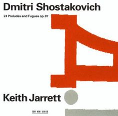 Dmitri Shostakovich - Keith Jarrett - 24 Preludes And Fugues Op. 87 (CD) at Discogs