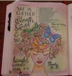 She is clothed in strength and dignity. Beauty. Loveliness.