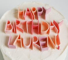 cake letters with sticks of gum!