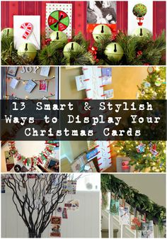 What to do with all those Christmas cards filling up the mailbox? Here are 13 smart and stylish ways to display all those smiling faces!