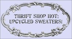 Thrift shop hot: Upcycled Sweaters into great lap throws and quilts! plus a lot of other great upcycled sweater ideas! Thrift Store Shopping, Thrift Store Crafts, Thrift Stores, Fabric Crafts, Sewing Crafts, Sewing Projects, Upcycled Crafts, Repurposed, Upcycled Vintage