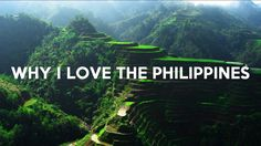 Why I love The Philippines