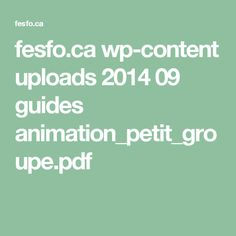 fesfo.ca wp-content uploads 2014 09 guides animation_petit_groupe.pdf