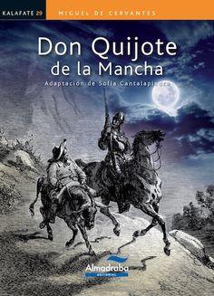 DON QUIJOTE DE LA MANCHA | Kalafate. ED/Qujotes/2015/21 Gustave Dore, Man Of La Mancha, Dom Quixote, Motorcycle Art, Chivalry, Art Music, Good Books, Illustration, Folk Art