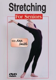 Ann Smith: Stretching for Seniors-greater strength, flexibility, vitality, Easy-To-Follow, Painless, Step-By-Step, Relaxed, Over-50 - http://www.exercisejoy.com/ann-smith-stretching-for-seniors-greater-strength-flexibility-vitality-easy-to-follow-painless-step-by-step-relaxed-over-50/fitness/
