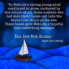 These books gave Matilda a hopeful and comforting message: You are not alone.