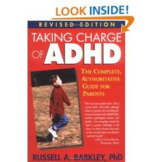 Taking Charge of ADHD 3rd Ed The Complete Authoritative Guide for Parents-Rus