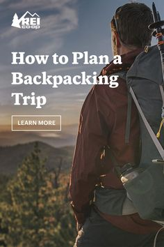 Dreaming of future adventures? Read our tips for how to plan your next backpacking trip. The backcountry awaits. Thru Hiking, Hiking Tips, Hiking Gear, Hiking Backpack, Backpacking For Beginners, Backpacking Gear List, Ultralight Backpacking, Kayak Camping, Outdoor Camping