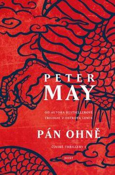 She is a bookaholic: Recenze: Pán ohně (Čínské Thrillery Peter May, Judo, Glasgow, Panama, Persona, Thriller, Roman, Ebooks, Entertainment