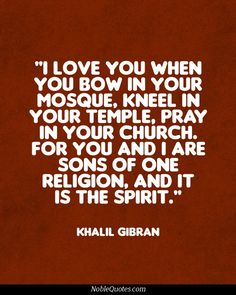 This is why I absolutely hate being asked what my religion is.It is tough dealing with people who lack insight. Kahlil Gibran, Khalil Gibran Quotes, Carl Jung, Quotes About God, Quotes To Live By, Meaningful Quotes, Inspirational Quotes, Spiritual Wisdom, Spiritual People