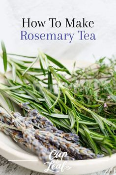 How To Make Rosemary Tea - Cup & Leaf The distinct flavor and aroma of rosemary make it the perfect addition to a cup of tea. Reap the benefits of this herbal infusion and learn how to make rosemary tea with this handy guide. Rosemary Tea, How To Dry Rosemary, Tea Recipes, Healthy Recipes, Rosemary Recipes, Salud Natural, Tea Benefits, Healthy Eating Habits, How To Make Tea