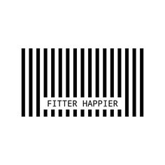 Fitter, happier, more productive...