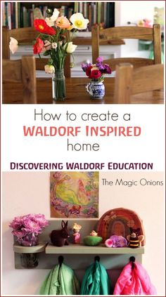 Waldorf Education :: Creating a Waldorf Inspired Home - The Magic Onions Discovering Waldorf Education :: How To Create A Waldorf Inspired Home :: Discovering Waldorf Education :: How To Create A Waldorf Inspired Home :: Waldorf Montessori, Waldorf Preschool, Waldorf Crafts, Waldorf Toys, Waldorf Playroom, Montessori Playroom, Montessori Toddler, Montessori Activities, Learning Activities