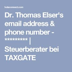 Dr. Thomas Elser's email address & phone number - ********* | Steuerberater bei TAXGATE