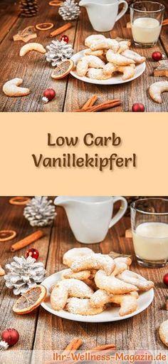 Low-Carb-Weihnachtsgebäck-Rezept für Vanillekipferl: Kohlenhydratarme, kalorienreduzierte Weihnachtskekse - ohne Getreidemehl und Zucker gebacken ... #lowcarb #backen #weihnachten