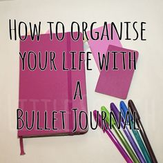 Bullet Journal ~ How to Organize your Life Bullet Journal Hacks, My Journal, Bullet Journals, Journal Ideas, Art Journals, Bujo, Journal Organization, Planning And Organizing, Thing 1