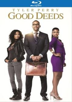 Tyler Perry's Good Deeds- Tyler Perry is amazing. The movies he writes are just wonderful. This one is no exception. He is a great actor and he chooses a great cast as well. Unless its a comedy, his movies always make me cry. Not because they are sad, they are just so moving and uplifting. A must watch for anyone that can appreciate a great script and great acting.
