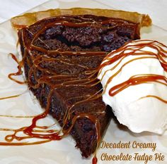 Decadent Creamy Chocolate Fudge Pie- a chewy brownie like top with a creamy mousse layer underneath. SOOO good! http://www.fromcupcakestocaviar.com/2015/03/28/decadent-creamy-chocolate-fudge-pie/