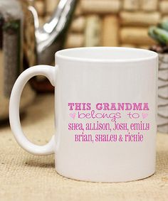 Another great find on #zulily! Pink 'This Grandma Belongs To ___' Personalized Mug #zulilyfinds