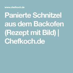 Panierte Schnitzel aus dem Backofen (Rezept mit Bild) | Chefkoch.de