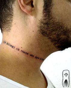 Quote on neck by Odie Takio Gellys. Lide belongs to those who live today.