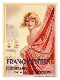 Savon France-Hygiene Soap For Beauty Girl - Mad Men Art: The Vintage Advertisement Art Collection Pub Vintage, Poster Vintage, Vintage Style, French Vintage, Vintage Prints, Vintage Canvas, Vintage Labels, Vintage Inspired, Vintage Fashion