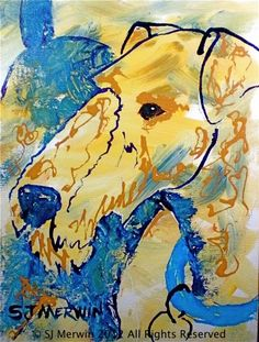 "Airedale Painitng, ""Spirit of the 'Dale"" contemporary, dog, art. Montana artis, painting by artist Sandra Merwin"