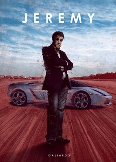 Top Gear - Jeremy Clarkson with a Lamborghini Gallardo Jeremy Clarkson, Top Gear Bbc, Eden Design, Classic Harley Davidson, Car Posters, Movie Posters, Arte Pop, Lamborghini Gallardo, Grand Tour